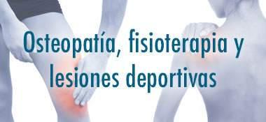 Osteopatia, fisioterapia y lesiones deportivas